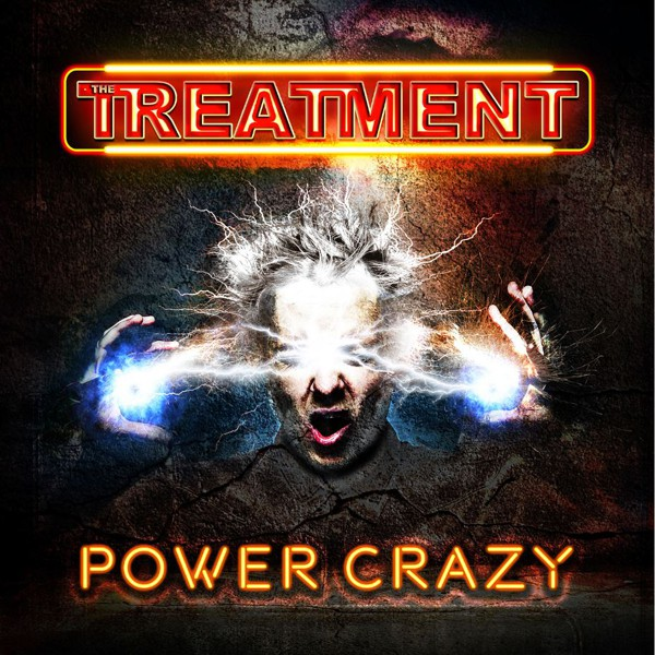 Treatment - Power Crazy