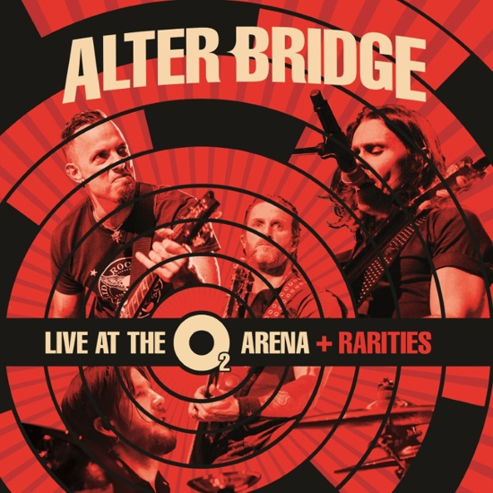 Alter Bridge - Live At The O2 Arena and Rarities