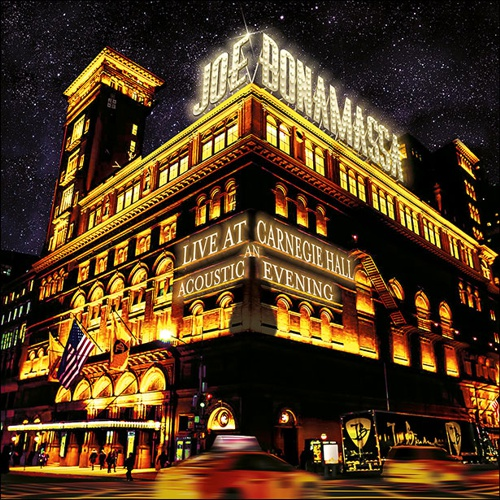 Joe Bonamassa - Live At Carnegie Hall An Acoustic Evening