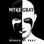 Myke Gray - Shades Of Gray Thumb