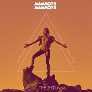 mammoth mammoth - mount the mountain small cover