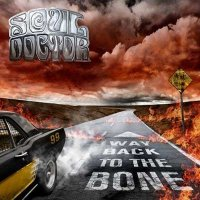 Soul Doctor - 'Way Back To the Bone'