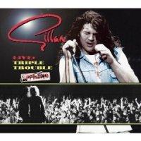 Gillan - 'Live Triple Trouble'