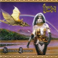 TEN - 'Return To Evermore'