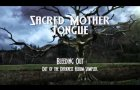Sacred Mother Tongue:  Out of The Darkness [album sampler]