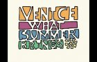 "Venice - ""What Summer Brings"" Album Preview"