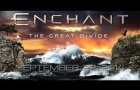 ENCHANT - The Great Divide (Album Teaser pt.1)